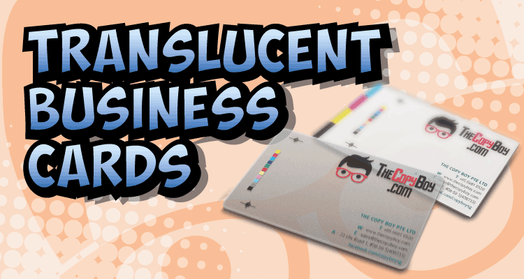 Product Breakdown: UV Frosted Translucent Business Card